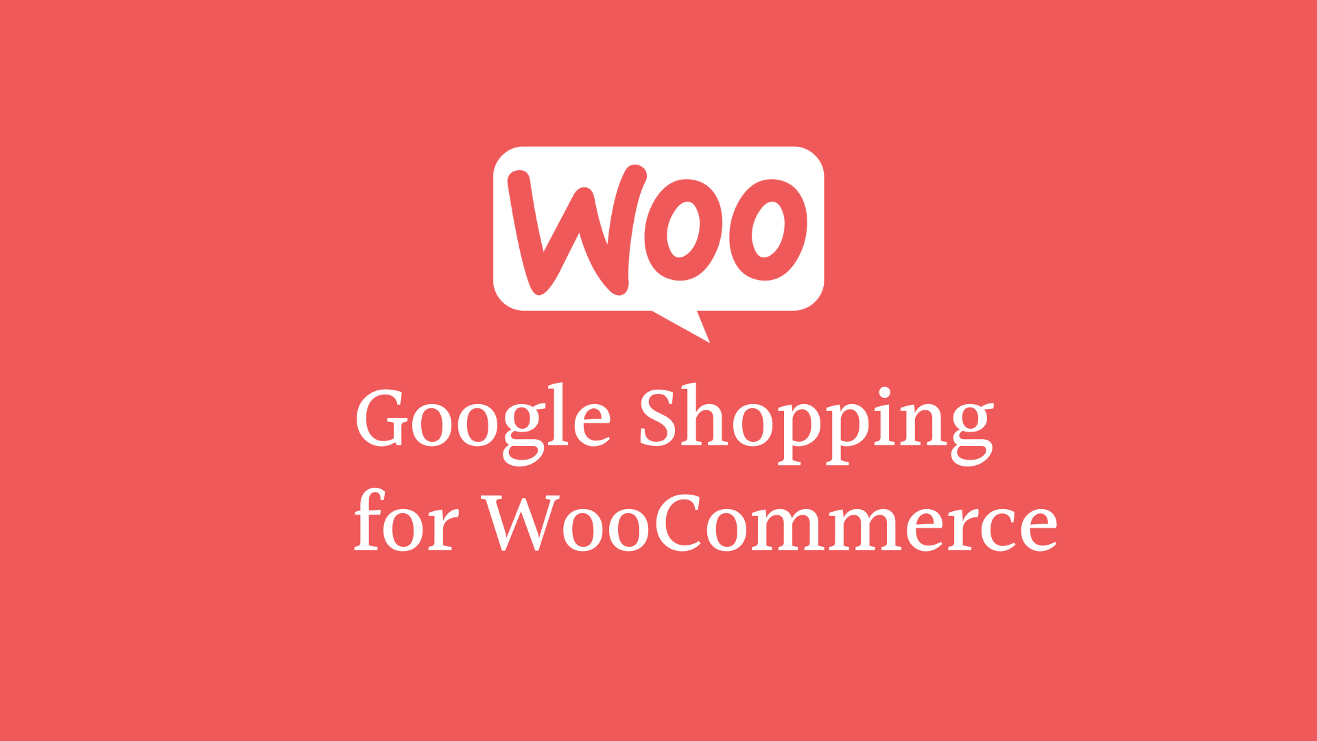 Google Shopping for WooCommerce: How to Set Up Your Product Feed