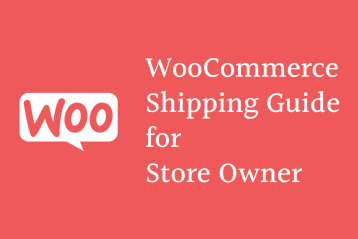 WooCommerce shipping guide