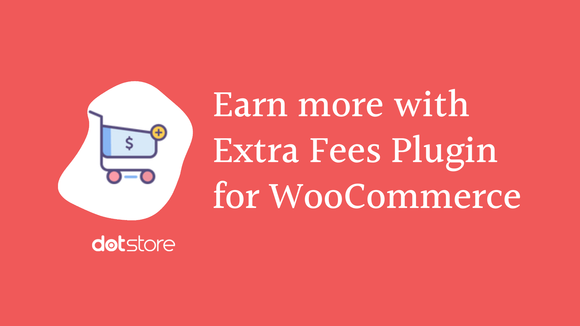 6 Ways to Earn Extra from your WooCommerce Store without much effort